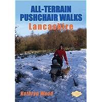 All Terrain Pushcahir Walks in Lancashire (All-Terrain Pushchair Walks in)