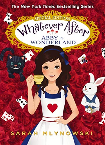 Abby in Wonderland (Whatever After Special Edition - A In Peas Pod Two Like