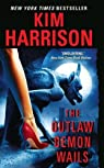 Rachel Morgan, tome 6 : The outlaw demon wails par Harrison