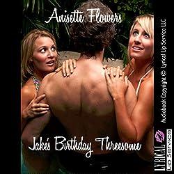 Jake's Birthday Threesome