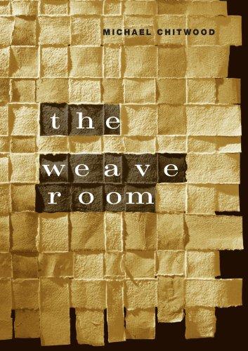 The Weave Room (Phoenix Poets)