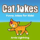 Books for Kids: Cat Jokes for Kids!: Funny Cat Jokes for Kids (English Edition)