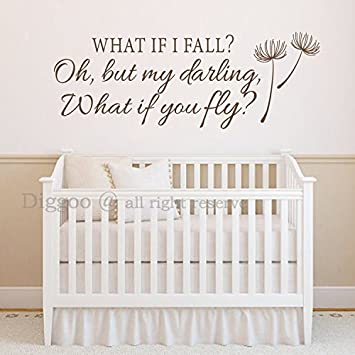 Amazoncom Wall Decal Quote What If I Fall Oh My Darling What If