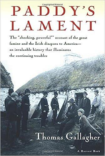 Paddys Lament Ireland 1846 1847 Prelude To Hatred Thomas