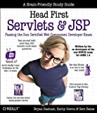 Head First Servlets and JSP: Passing the Sun Certified Web Component Developer Exam (SCWCD)