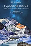 Expedition Diaries - in the Throne Room of the Mountain God, M. Lewis, 1492791660