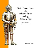 Data Structures & Algorithms Using JavaScript Front Cover