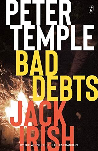 - Bad Debts: Jack Irish book 1 (Jack Irish Novels)