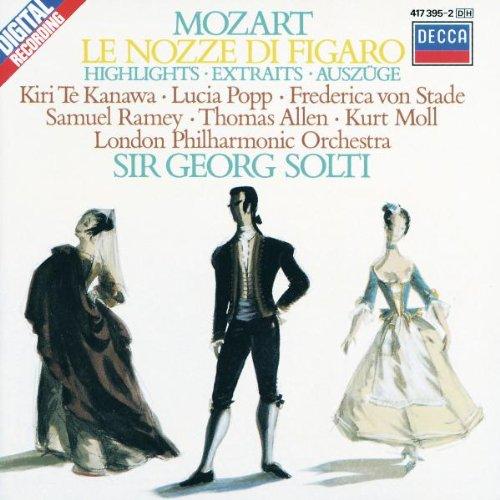 Mozart: Le nozze di Figaro / Te Kanawa, Popp, Ramey, Solti [Highlights] (Wolfgang Amadeus Mozart Le Nozze Di Figaro)