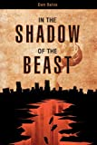 In the Shadow of the Beast, Daniel L. Bates, 1616633832