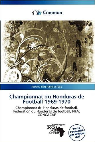Livres Championnat Du Honduras de Football 1969-1970 pdf, epub
