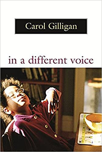 in a different voice psychological theory and womens development carol gilligan 9780674445444 books amazonca