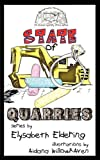State of Quarries, Elysabeth Eldering, 097975139X