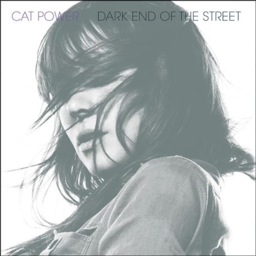 Dark End Of The Street (Cat Power Covers Record)