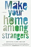 Make Your Home among Strangers 9781250059666