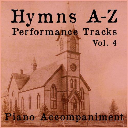 Hymns A-Z Performance Tracks: Vol 4