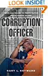Corruption Officer: From Jail Guard t...