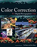 Color Correction for Digital Photographers Only, Ted Padova and Don Mason, 0471779865