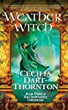 Weatherwitch: Book Three of The Crowthistle Chronicles