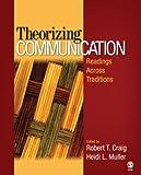Theorizing Communication 1st Edition