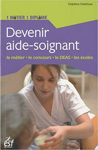 Livres Devenir aide-soignant pdf ebook