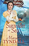 Surrender the Sea (Surrender to Destiny) (Volume 1)