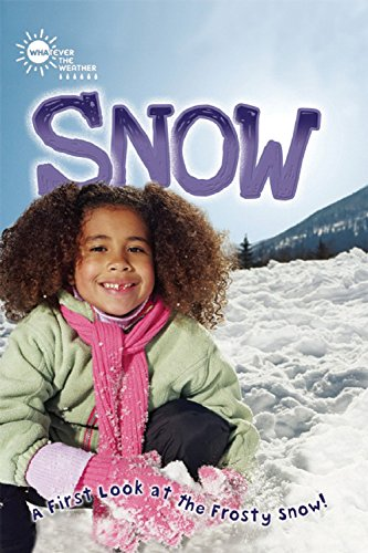 Snow (Whatever the Weather) ebook