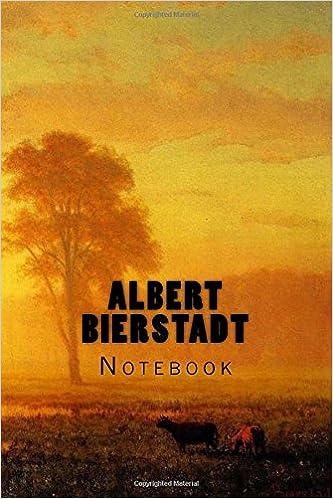 albert bierstadt notebook