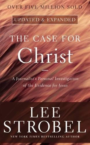 The Case for Christ: A Journalist's Personal Investigation of the Evidence for Jesus (Case for ... - Lee Outlets Mass Lee