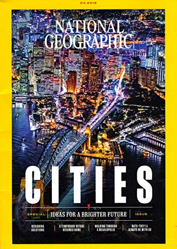 National Geographic Magazine (April, 2019) Special Issue: Cities Ideas For A Brighter Future