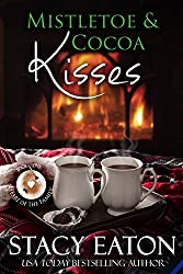 Mistletoe & Cocoa Kisses (Heart of the Family  Book 1)