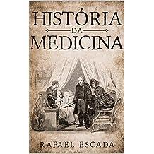 História da Medicina (UniMed Livro 0)