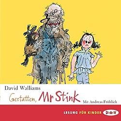 Gestatten, Mr Stink