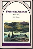 img - for France in America book / textbook / text book