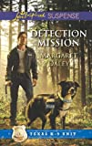 Detection Mission (Love Inspired Suspense\Texas K-9 Unit)