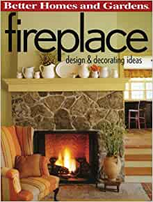 Fireplace design decorating ideas better homes and gardens home better homes and gardens for Better homes and gardens fireplace
