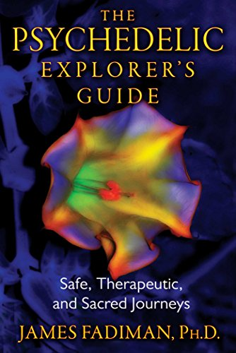 The psychedelic explorers guide safe therapeutic and sacred the psychedelic explorers guide safe therapeutic and sacred journeys by fadiman ph fandeluxe