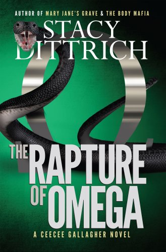 The Rapture of Omega (A CeeCee Gallagher Thriller Book 5)