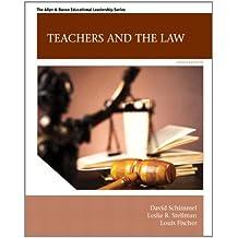 Teachers and the Law (9th Edition) (Allyn & Bacon Educational Leadership)