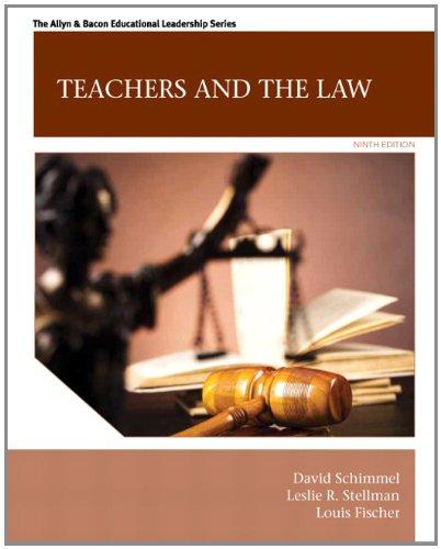Teachers and the Law (9th Edition) (Allyn & Bacon Educational Leadership) by Pearson