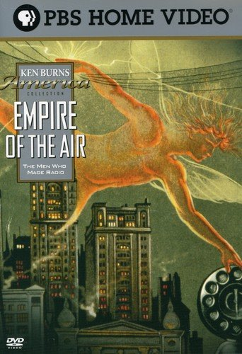(Empire of the Air: The Men Who Made Radio)