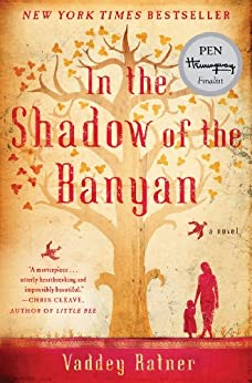 In the Shadow of the Banyan: A Novel by [Ratner, Vaddey]