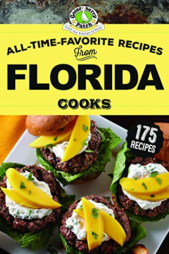 All-Time-Favorite Recipes From Florida Cooks (Regional Cooks) by Gooseberry Patch