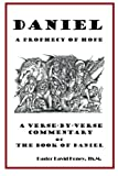 Daniel - A Prophecy of Hope, David Honey, 1482765462