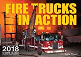 img - for Fire Trucks in Action 2018: 16 Month Calendar Includes September 2017 Through December 2018 book / textbook / text book