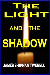 The Light and the Shadow (The Domatarious Chronicles Book 2)