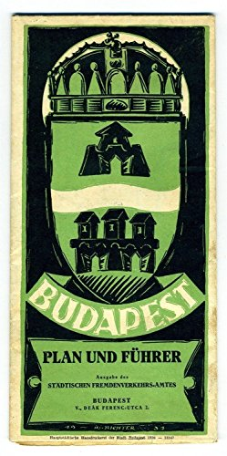 1930 Budapest Hungary Guide and Map Plan und Fuhrer