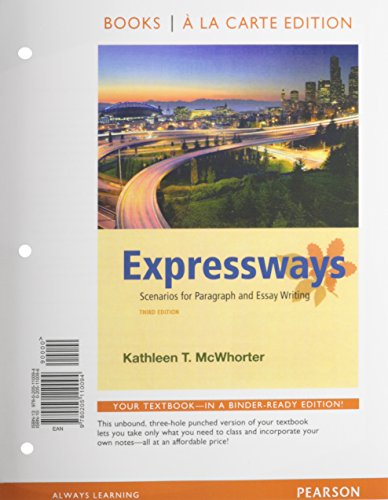 Expressways: Scenarios for Paragraph and Essay Writing, Books a la Carte Plus MyWritingLab with eText -- Access Card Package (3rd Edition)
