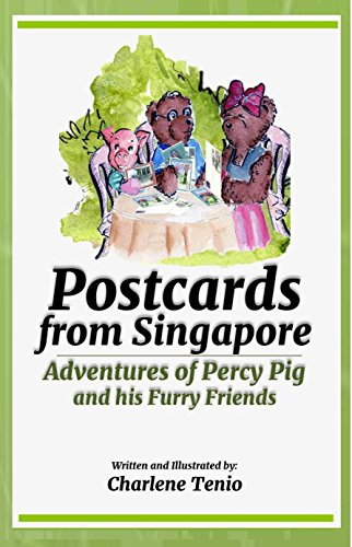 Postcards from Singapore: Adventures of Percy Pig and his Furry Friends (Furry Pig)
