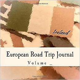 Book European Road Trip Journal: Ireland Flag Cover (S M Road Trip Journals)